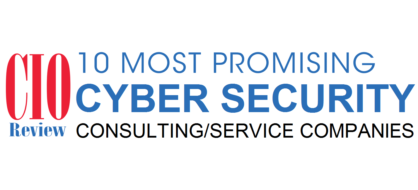 Central InfoSec Cyber Security Top 10 Most Promising Cyber Security Consulting/Services Companies